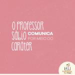 O Professor sábio…