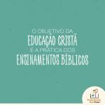 O objetivo da Educação Cristã